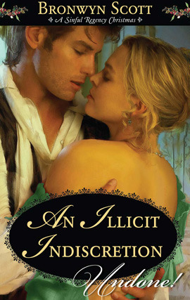 An Illicit Indiscretion  by  Bronwyn Scott