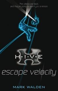Escape Velocity (H.I.V.E., #3)  by  Mark Walden