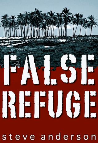 False Refuge  by  Steve Anderson