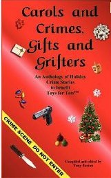 Carols and Crimes, Gifts and Grifters Tony Burton