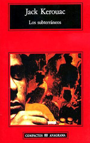 Los subterráneos  by  Jack Kerouac