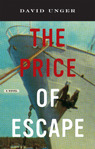 The Price of Escape David Unger