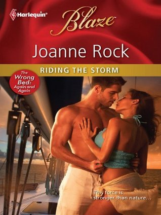 Riding the Storm  by  Joanne Rock