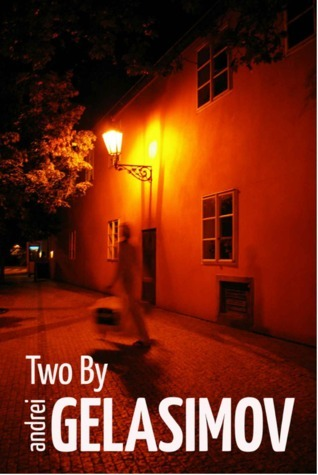 Two By Andrei Gelasimov  by  Andrey Gelasimov