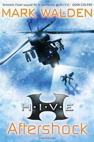 H.I.V.E. 7: Aftershock  by  Mark Walden