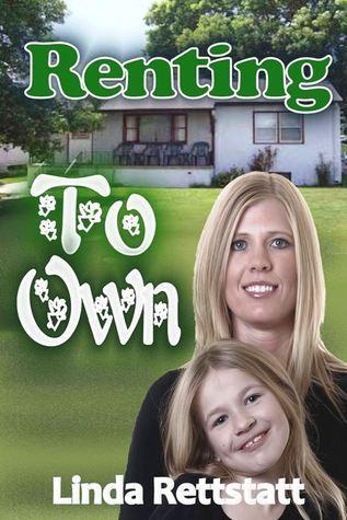 Renting To Own  by  Linda Rettstatt