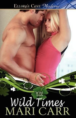 Wild Times  (Wild Irish #5 & 6) Mari Carr