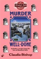 Murder Well-Done (Hemlock Falls Mysteries, #4)  by  Claudia Bishop