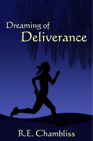 Dreaming of Deliverance R.E. Chambliss