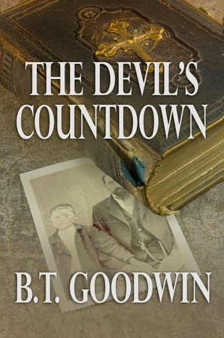 The Devils Countdown B.T. Goodwin