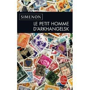 Le Petit Homme DArkhangelsk  by  Georges Simenon
