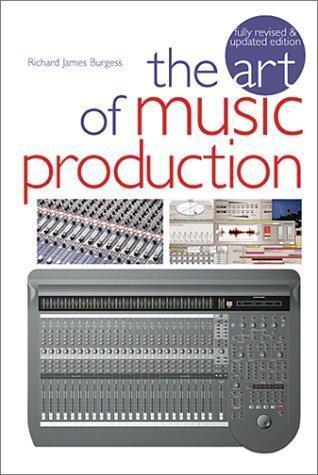 The Art Of Music Production Richard James Burgess