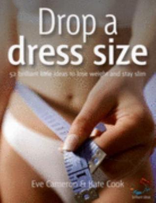 Drop a Dress Size Eve Cameron