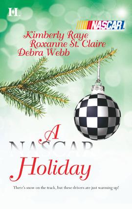 A NASCAR Holiday  by  Kimberly Raye