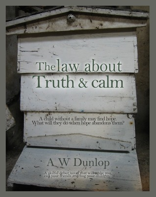 The law about Truth and calm  by  Alex Wallace Dunlop