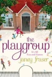 The Playgroup Janey Fraser