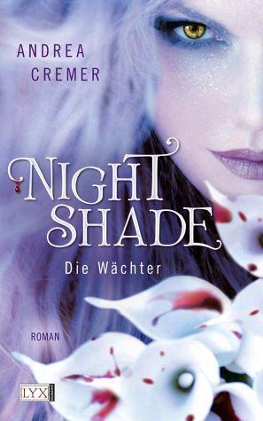 Die Wächter (Nightshade, #1) Andrea Cremer