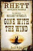 Rhett Butlers People  by  Donald McCaig