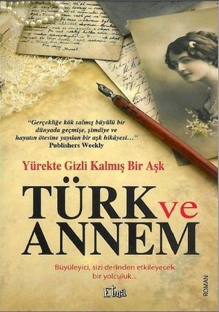 Türk ve Annem Mary Helen Stefaniak
