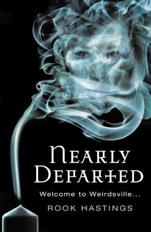 Nearly Departed (Weirdsville, #1)  by  Rook Hastings