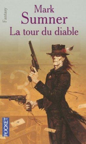 La Tour du Diable  by  Mark Sumner