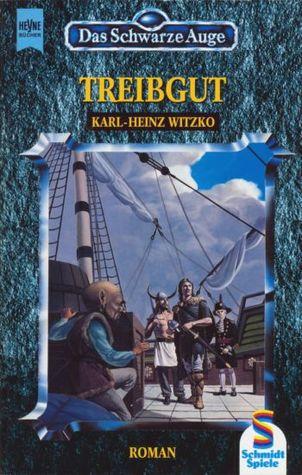 Treibgut (Das Schwarze Auge, #11)  by  Karl-Heinz Witzko