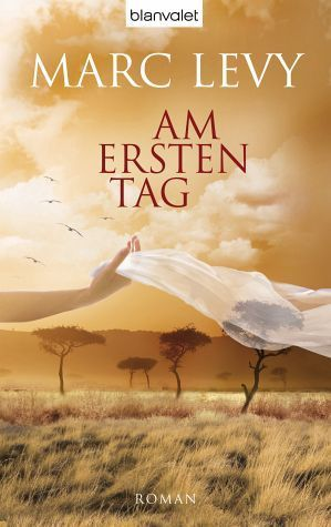 Am ersten Tag  by  Marc Levy