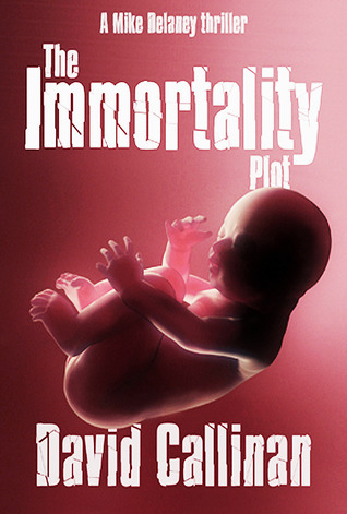 The Immortality Plot David Callinan