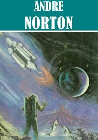 The Time Traders, and others  by  Andre Norton