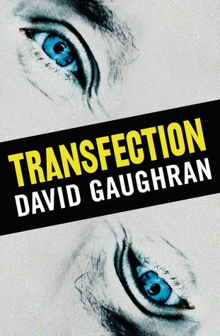 Transfection  by  David Gaughran