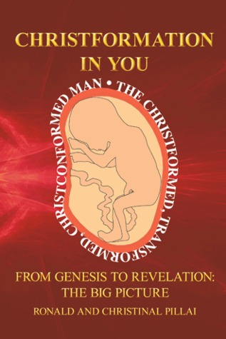 Christformation In You  by  Ronald Pillai