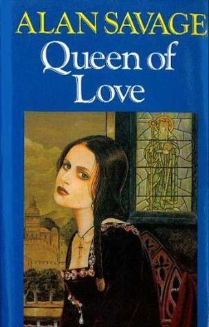 Queen of Love  by  Alan Savage