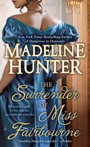 The Surrender of Miss Fairbourne (Fairbourne Quartet, #1)  by  Madeline Hunter