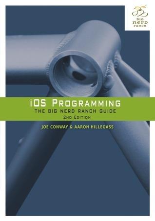 iOS Programming: The Big Nerd Ranch Guide Joe Conway