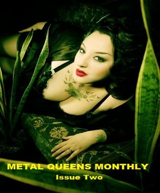 Metal Queens Monthly #2  by  Armand Rosamilia