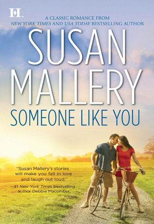 Someone Like You (Los Lobos, #1)  by  Susan Mallery