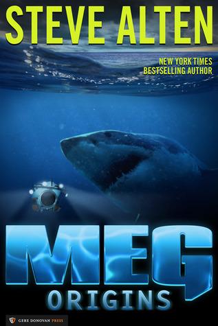 Meg: Origins Steve Alten