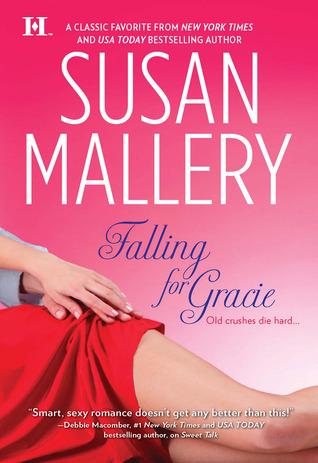Falling for Gracie (Los Lobos, #2) Susan Mallery