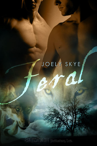 Feral (Northern Shifters, #2)  by  Joely Skye