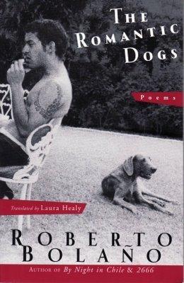 The Romantic Dogs Roberto Bolaño