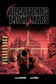 Birdwatching from Mars #1  by  Barry Napier
