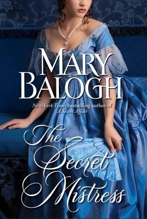The Secret Mistress (Mistress Trilogy #3) Mary Balogh