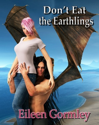 Dont Eat the Earthlings (The Cytolene Chronicles, #2) Eileen Gormley