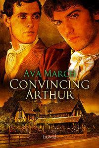 Convincing Arthur (Convincing, #1)  by  Ava March