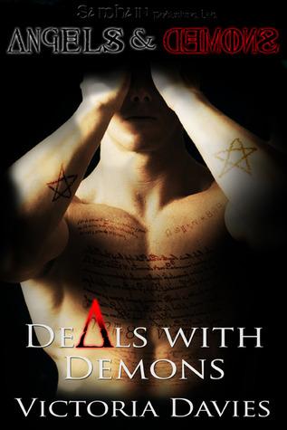 Deals with Demons (Angels & Demons, #1) Victoria Davies