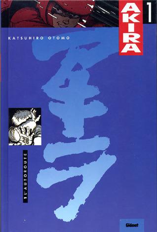 Akira, Tome 1: Lautoroute  by  Katsuhiro Otomo