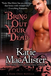Bring Out Your Dead (Dark Ones, #4.5)  by  Katie MacAlister
