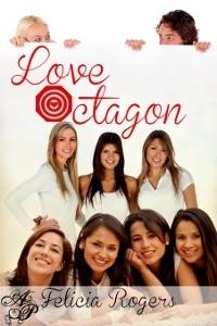 Love Octagon Felicia Rogers
