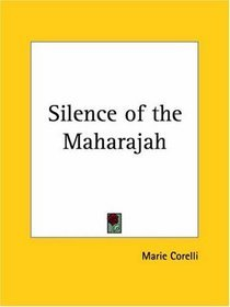 Silence of the Maharajah  by  Marie Corelli
