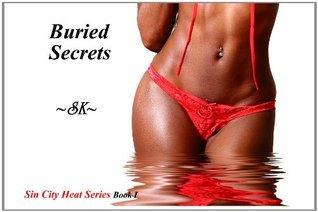 Buried Secrets  by  S.K.